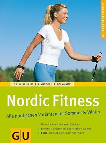 Nordic Fitness. Alle nordischen Varianten für Sommer & Winter