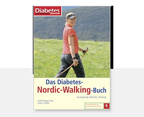 Das Diabetes-Nordic-Walking-Buch: Ausrüstung, Technik, Training (Die Ratgeber-Reihe der Zeitschrift Diabetes-Journal)